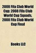 2008 Fifa Club World Cup: 2008 Fifa Club World Cup Squads, 2008 Fifa Club World Cup Final