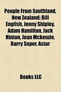 People from Southland, New Zealand: Bill English, Jenny Shipley, Adam Hamilton, Jack Hinton, Jean McKenzie, Barry Soper, Astar