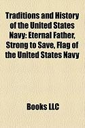 Traditions and History of the United States Navy: Eternal Father, Strong to Save, Flag of the United States Navy