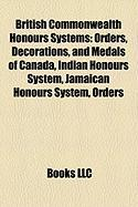 British Commonwealth Honours Systems: Orders, Decorations, and Medals of Canada, Indian Honours System, Jamaican Honours System, Orders