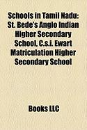 Schools in Tamil Nadu: St. Bede's Anglo Indian Higher Secondary School, C.S.I. Ewart Matriculation Higher Secondary School