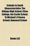 Schools in South Gloucestershire: The Ridings High School, Filton College, the Castle School, St Michael's Primary School, Downend School