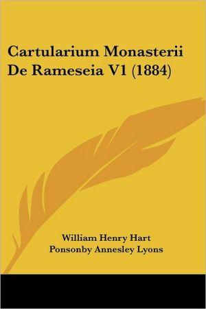 Cartularium Monasterii de Rameseia V1 (1884)