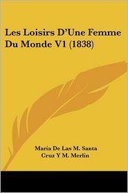 Les Loisirs D'Une Femme Du Monde V1 (1838)