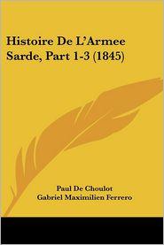 Histoire de L'Armee Sarde, Part 1-3 (1845)