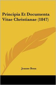 Principia Et Documenta Vitae Christianae (1847)