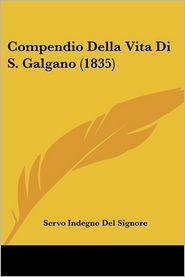 Compendio Della Vita Di S. Galgano (1835)