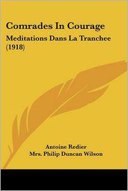 Comrades in Courage: Meditations Dans La Tranchee (1918)