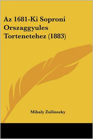 AZ 1681-KI Soproni Orszaggyules Tortenetehez (1883)