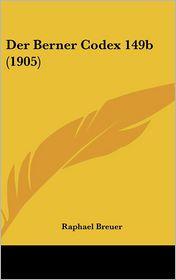 Der Berner Codex 149b (1905)