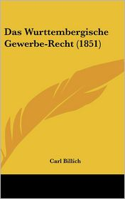 Das Wurttembergische Gewerbe-Recht (1851)