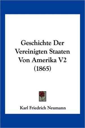 Geschichte Der Vereinigten Staaten Von Amerika V2 (1865)