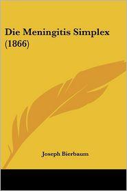 Die Meningitis Simplex (1866)