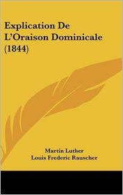 Explication de L'Oraison Dominicale (1844)