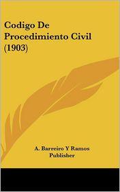 Codigo de Procedimiento Civil (1903)