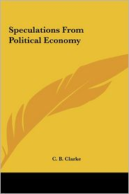 Speculations from Political Economy