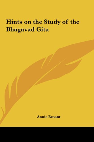 Hints on the Study of the Bhagavad Gita - Annie Besant