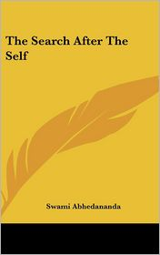 The Search After the Self