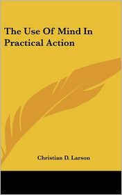 The Use of Mind in Practical Action