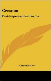 Creation: Post-Impressionist Poems