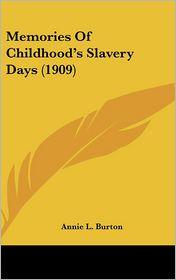 Memories of Childhood's Slavery Days (1909)
