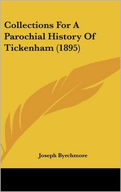 Collections for a Parochial History of Tickenham (1895)