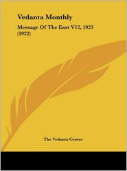 Vedanta Monthly: Message of the East V12, 1923 (1922)