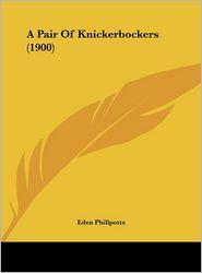 A Pair of Knickerbockers (1900)