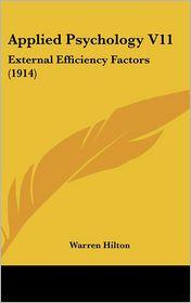Applied Psychology V11: External Efficiency Factors (1914)
