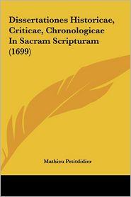 Dissertationes Historicae, Criticae, Chronologicae in Sacram Scripturam (1699)