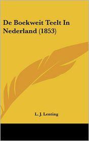 de Boekweit Teelt in Nederland (1853)
