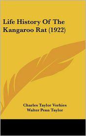 Life History of the Kangaroo Rat (1922)