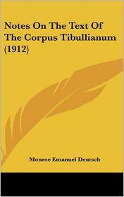 Notes on the Text of the Corpus Tibullianum (1912)