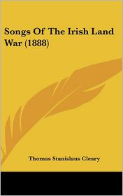 Songs of the Irish Land War (1888)