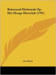 Bekroond Dichtstuk Op Het Hooge Huwelyk (1791)