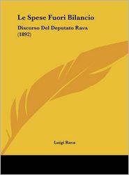 Le Spese Fuori Bilancio: Discorso del Deputato Rava (1892)