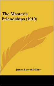 The Master's Friendships (1910)