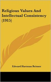 Religious Values and Intellectual Consistency (1915)