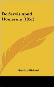 de Servis Apud Homerum (1851)