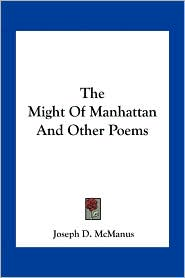 The Might of Manhattan and Other Poems