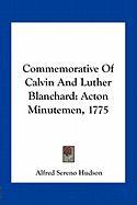 Commemorative of Calvin and Luther Blanchard: Acton Minutemen, 1775