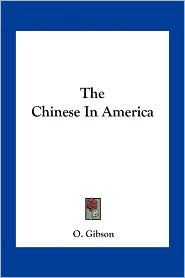 The Chinese in America