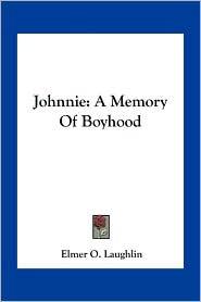 Johnnie: A Memory of Boyhood