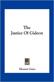 The Justice of Gideon