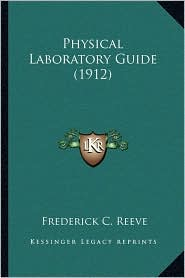 Physical Laboratory Guide (1912)