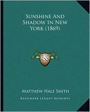 Sunshine and Shadow in New York (1869)