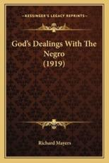 God's Dealings with the Negro (1919)