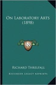 On Laboratory Arts (1898) on Laboratory Arts (1898)