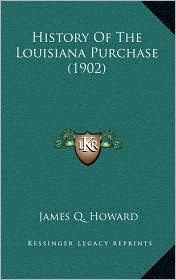 History of the Louisiana Purchase (1902)