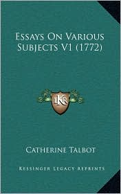 Essays on Various Subjects V1 (1772)